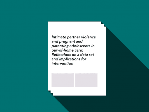 Intimate partner violence and pregnant and parenting adolescents in out‐of‐home care
