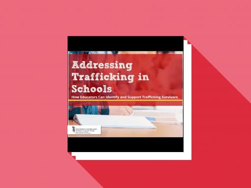 Addressing Trafficking in Schools