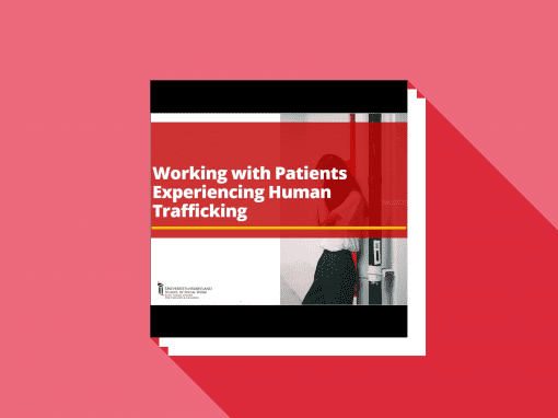 Working with Patients Experiencing Human Trafficking