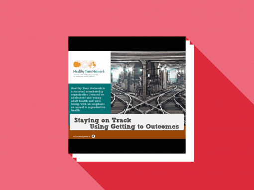 Staying On Tracking Using Getting to Outcomes®